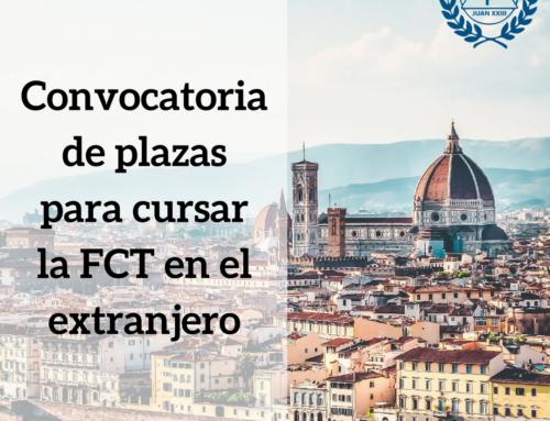 Convocatoria de plazas para cursar la FCT en el extranjero