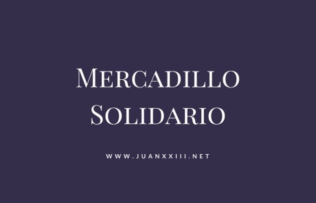 El Mercadillo Solidario abre sus puertas el 24 y 25 de mayo